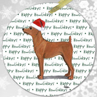 "Miniature Pinscher Red ""Happy Howlidays"" Ornament"