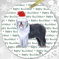"Old English Sheepdog ""Happy Howlidays"" Ornament"