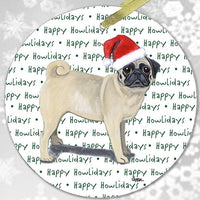 "Pug, Fawn ""Happy Howlidays"" Ornament"