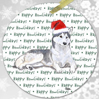 "Siberian Husky ""Happy Howlidays"" Ornament"