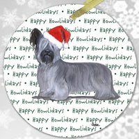 "Skye Terrier ""Happy Howlidays"" Ornament"