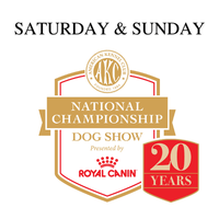AKC National Championship Live Breed Judging (Saturday & Sunday)