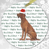 "Vizsla ""Happy Howlidays"" Ornament"