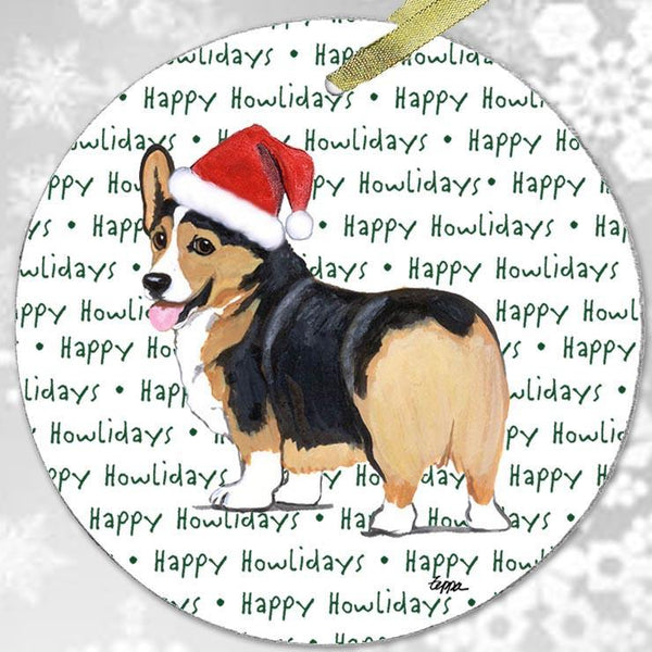 "Pembroke Welsh Corgi, Tri Color ""Happy Howlidays"" Ornament"