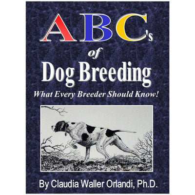 ABC'S of Dog Breeding