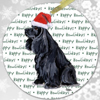 "American Cocker Spaniel, Black ""Happy Howlidays"" Ornament"