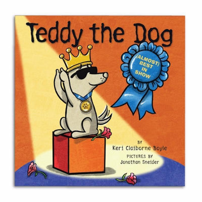 Almost Best in Show - Autographed - Teddy the Dog Picture Book