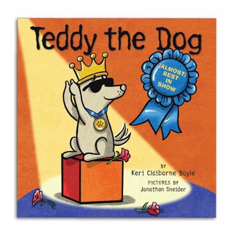 Almost Best in Show - Autographed - Teddy the Dog Picture Book - Teddy the Dog T-Shirts and Gifts