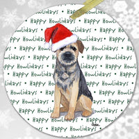 "Border Terrier ""Happy Howlidays"" Ornament"
