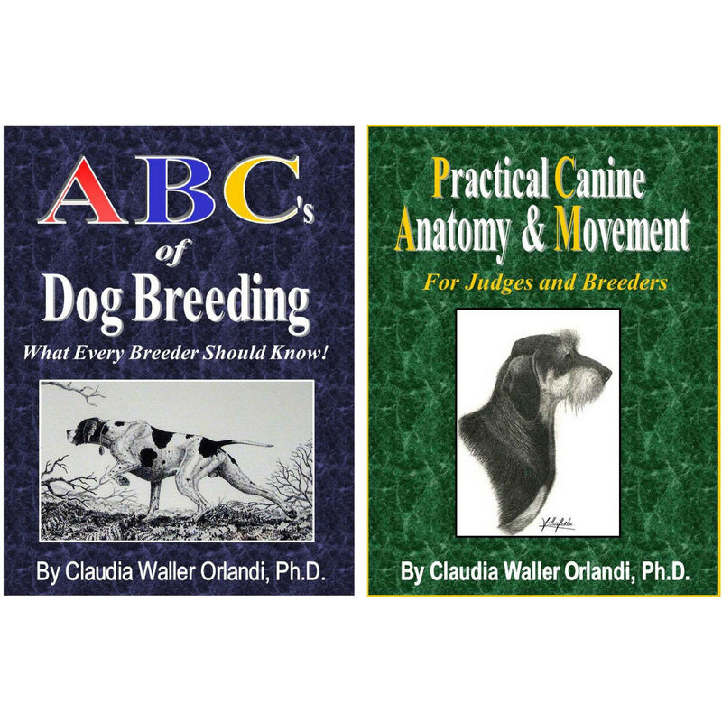 ABC's of Dog Breeding + Practical Canine Anatomy & Movement