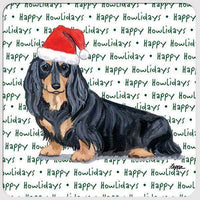 "Dachshund, Black and Tan Longhair ""Happy Howlidays"" Coaster"