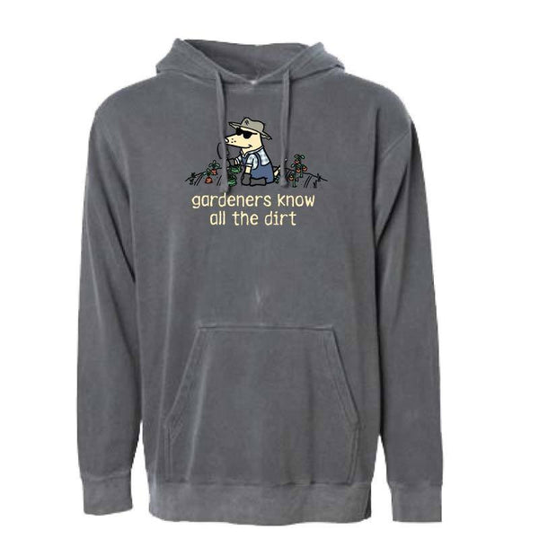 Gardener's Know All The Dirt - Sweatshirt Pullover Hoodie