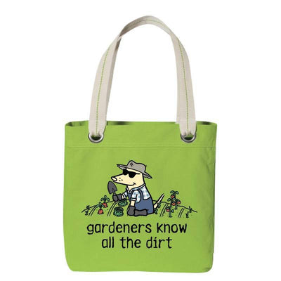 Gardener's Know All The Dirt - Canvas Tote
