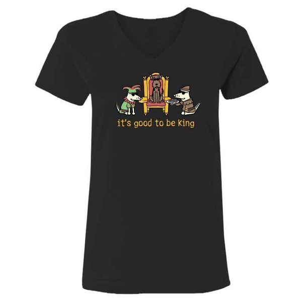 It's Good To Be King  - Ladies T-Shirt V-Neck