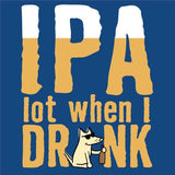 IPA Lot When I Drink - Ladies Curvy V-Neck Tee