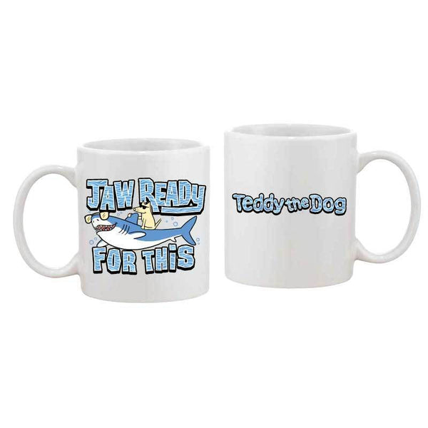 Jaw Ready For This? - Coffee Mug