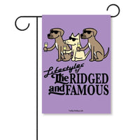 Lifestyles Of The Ridged And Famous - Garden Flag