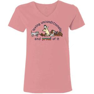 Loving Unconditionally And Proud Of It  - Ladies T-Shirt V-Neck