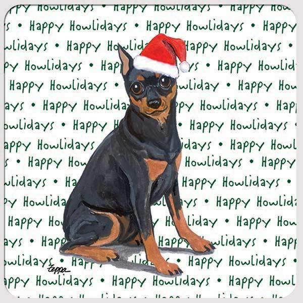 "Miniature Pinscher,  Black and Tan ""Happy Howlidays"" Coaster"