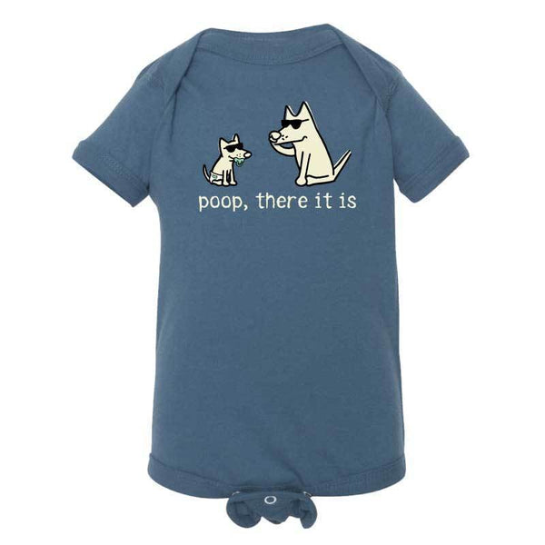 Poop, There It Is - Infant Onesie
