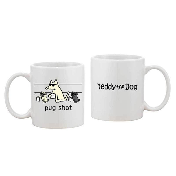 Pug Shot - Coffee Mug
