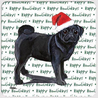 "Pug, Black ""Happy Howlidays"" Coaster"