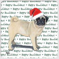 "Pug, Fawn ""Happy Howlidays"" Coaster"