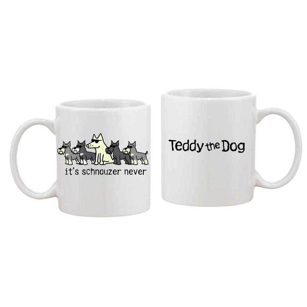 It's Schnauzer Never - Coffee Mug