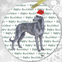"Scottish Deerhound ""Happy Howlidays"" Ornament"