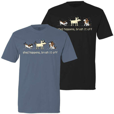 Shed Happens, Brush It Off - Classic Tee