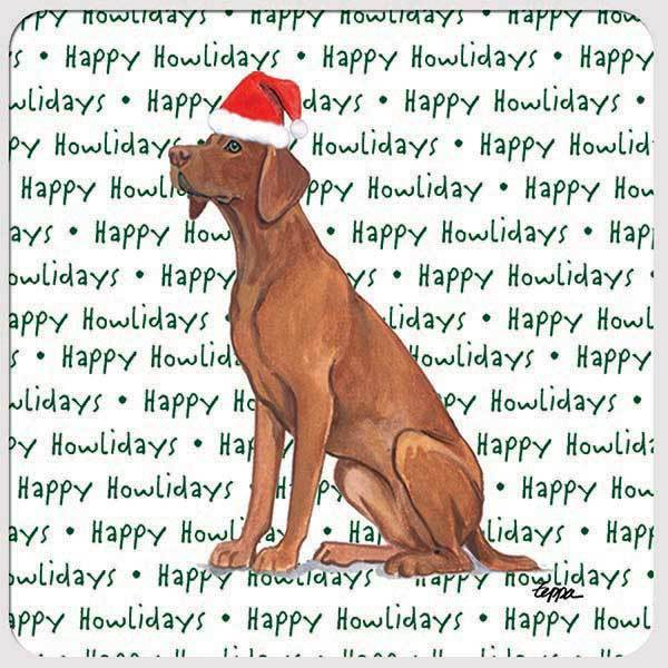 "Vizsla ""Happy Howlidays"" Coaster"