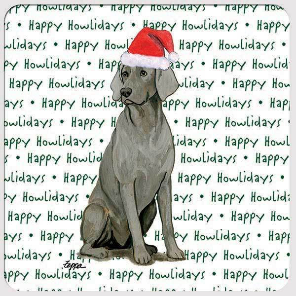 "Weimaraner ""Happy Howlidays"" Coaster"