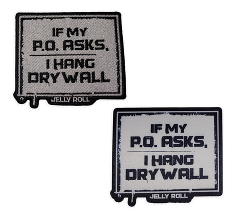 Jelly Roll If My PO Asks Patches (2)