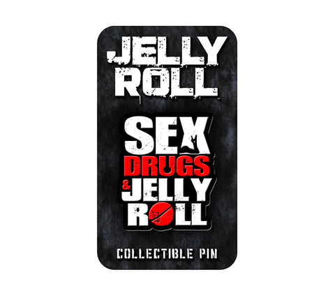 Jelly Roll Sex Drugs Hat Pin
