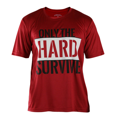 Only The HARD Survive - Zero Gravity Performance Tee