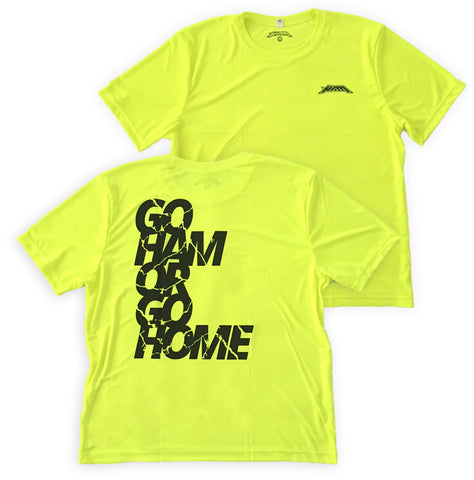 GO HAM OR GO HOME (Neon)