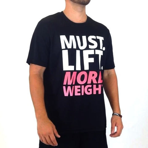 Must. Lift. More. Weight. - Zero Gravity Performance Tee