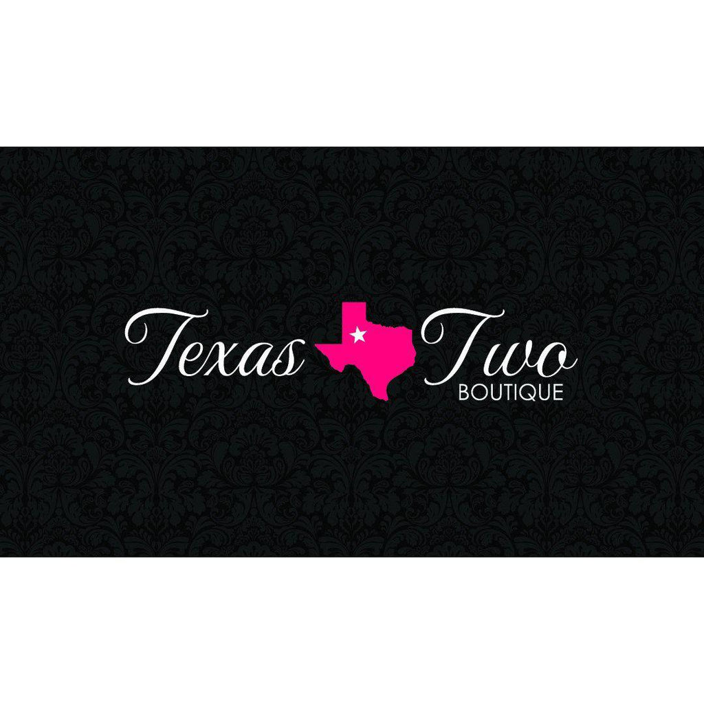 Gift Card - Texas Two Boutique
