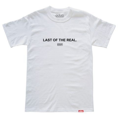 """Last Of The Real"" Tee"