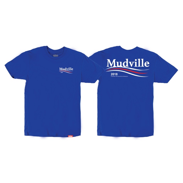 """Mudville Campaign"" Tee"