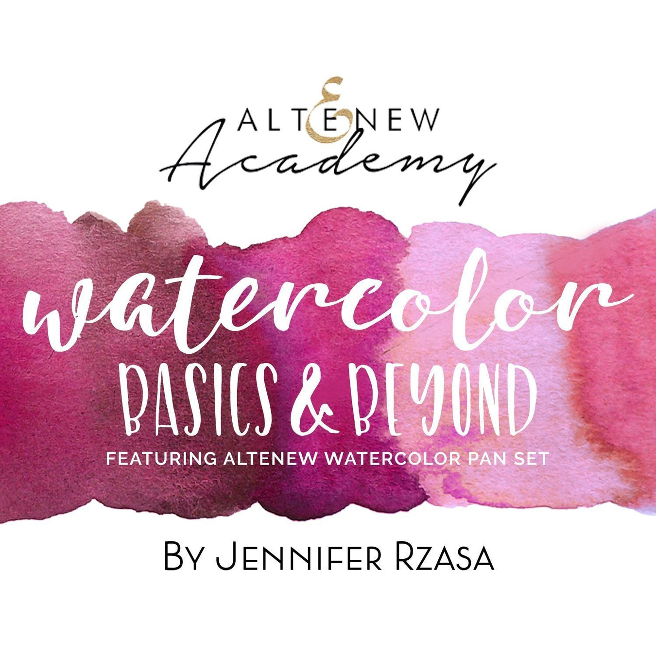 Watercolor Basics & Beyond: Featuring Altenew Watercolor Pan Set Class