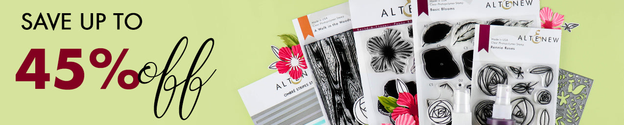 Get 45% OFF Stamps, Dies, Inks and more