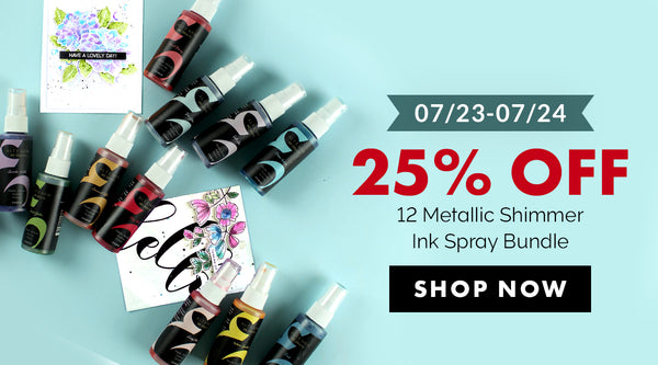 Save 25% on the 12 Metallic Shimmer Ink Spray Bundle!