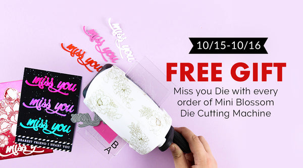 Free miss you word die with mini blossom die cutting machine