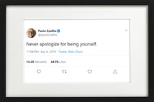 "Load image into Gallery viewer, Paulo Coelho - ""Never Apologize"""