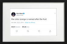 "Load image into Gallery viewer, Elon Musk - ""Color Orange"""