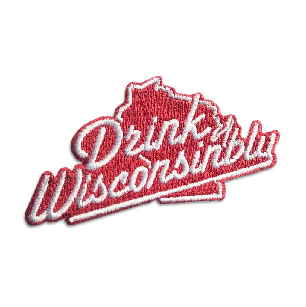 """Drink Wisconsinbly"" Patch"