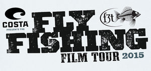 The Fly Fishing Film Tour - F3T 2015