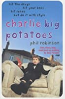 Charlie Big Potatoes