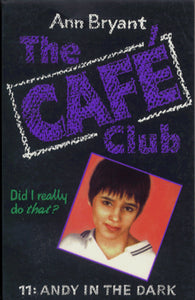 The Café Club 11 - Andy in the Dark